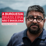 A burguesia brasileira não é brasileira