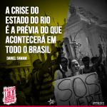 A crise do Estado do Rio é a prévia do que acontecerá em todo o Brasil