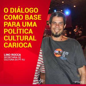 COLUNA LINO ROCCA e1502908487731 - O diálogo como base para uma política cultural carioca