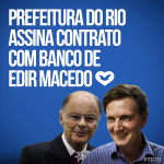 Prefeitura do Rio assina contrato com banco de Edir Macedo