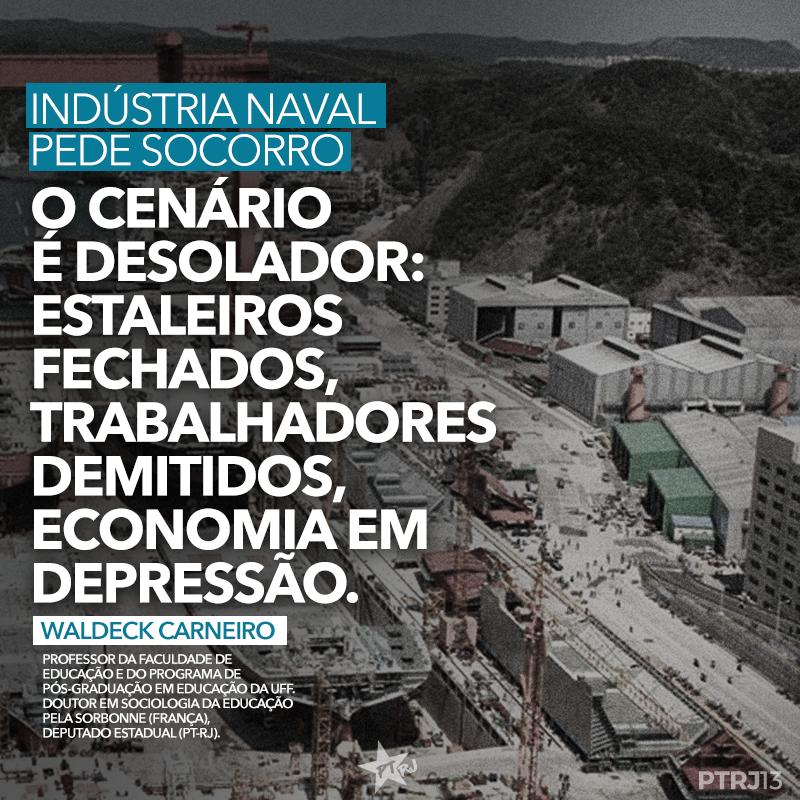 INDUTRIA NAVAL - Indústria Naval pede socorro