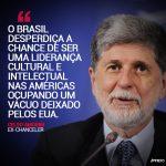 Brasil desperdiça chance de liderança diante do provincianismo de Trump, diz Celso Amorim