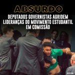 Selvageria em Brasília: deputados governistas agridem lideranças do movimento estudantil em comissão