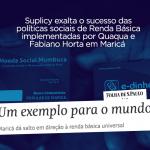 Eduardo Suplicy exalta programa de Renda Básica de Quaquá e Fabiano Horta em Maricá