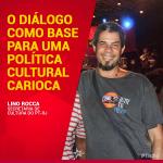 O diálogo como base para uma política cultural carioca