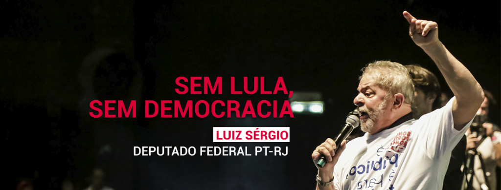 SEM LULA SEM DEMOCRACIA 1024x389 - Sem Lula, Sem Democracia