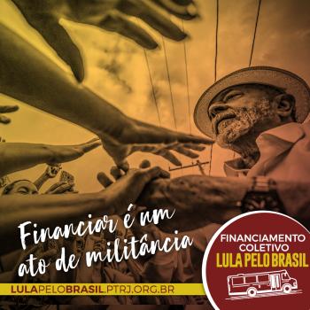 FINANCIAMENTO COLETIVO 8  e1511551942169 - #LulaPeloBrasil etapa RJ