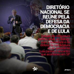 WhatsApp Image 2017 12 18 at 16.27.36 e1513698380485 - Diretório Nacional se reúne pela defesa da Democracia e de Lula