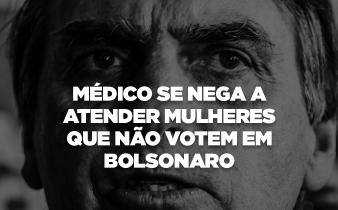 blog teste 338x210 - Médico se nega a atender mulheres que não votem em Bolsonaro.