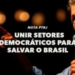 SEGUNDO TURNO:  UNIR SETORES DEMOCRÁTICOS PARA SALVAR O BRASIL