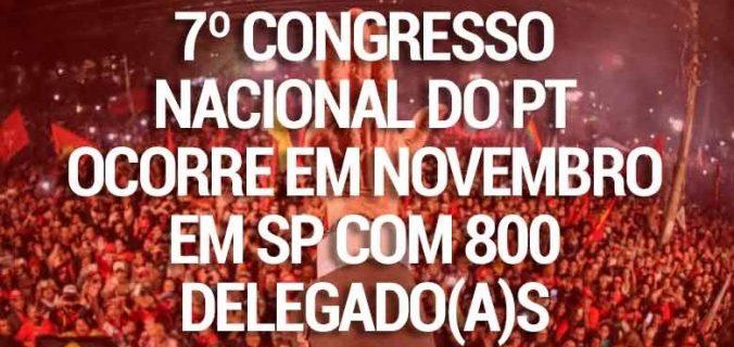cropped 7 Congresso do PT 676x320 - PT abre inscrições de chapas e teses para o 7º Congresso Nacional