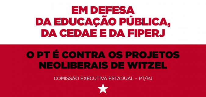 contra witzel2 676x320 - O PT É CONTRA OS PROJETOS NEOLIBERAIS DE WITZEL