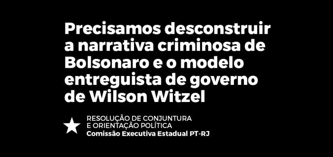 nota executiva prtj 676x320 - RESOLUÇÃO DE CONJUNTURA E ORIENTAÇÃO POLÍTICA