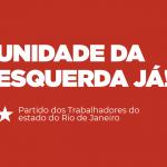 UNIDADE DA ESQUERDA JÁ!