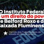 NOTA EM DEFESA DO  INSTITUTO FEDERAL – CAMPUS BELFORD ROXO