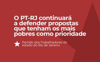 ptrj defendentdo o povo 2 338x210 - Resolução do Diretório Estadual do PT sobre Conjuntura do estado do Rio de Janeiro