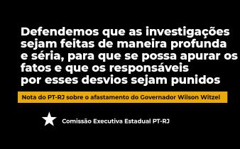 afastamento do Governador Wilson Witzel 338x210 - Nota do PT-RJ sobre o afastamento do Governador Wilson Witzel