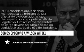somos oposição a witzel 338x210 - Nota da Comissão Executiva do PT-RJ