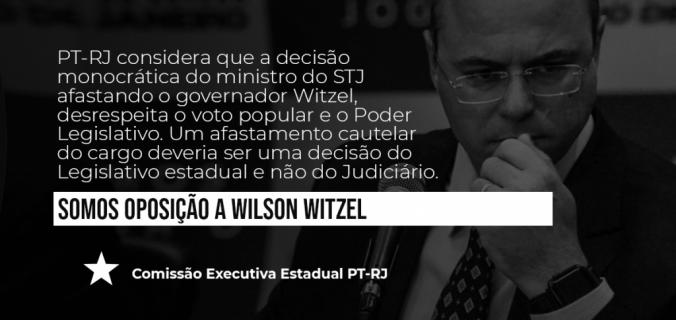 somos oposição a witzel 676x320 - Nota da Comissão Executiva do PT-RJ